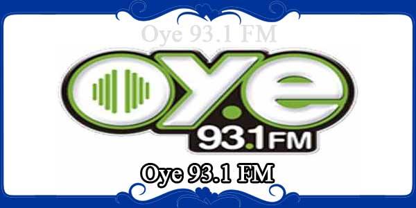 Oye 93.1 FM