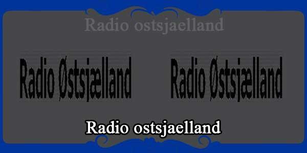 Radio ostsjaelland