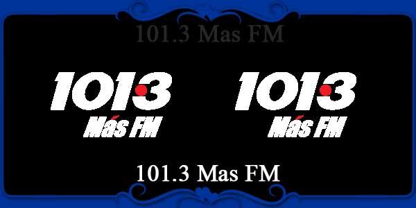 101.3 Mas FM