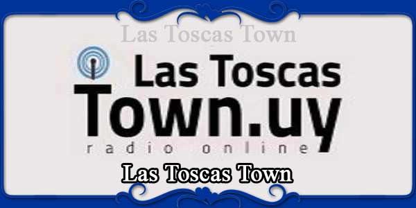Las Toscas Town
