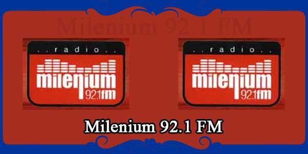 Milenium 92.1 FM