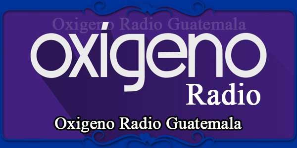 Oxigeno Radio Guatemala