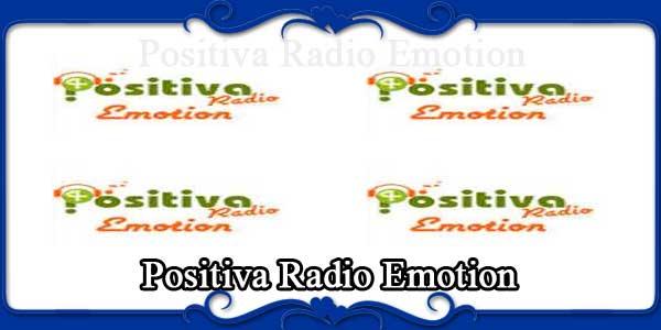 Positiva Radio Emotion