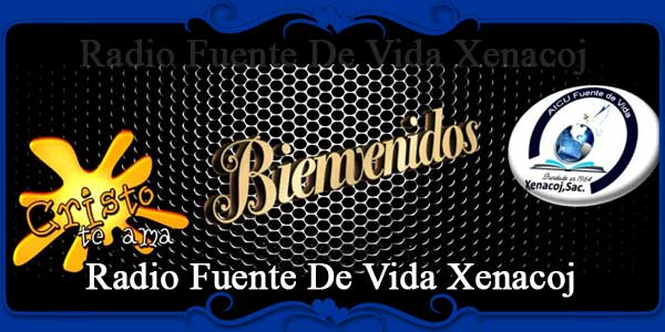 Radio Fuente De Vida Xenacoj