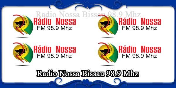 Radio Nossa Bissau 98.9 Mhz