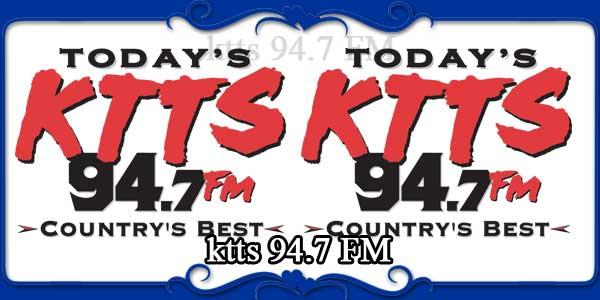 ktts 94.7 FM