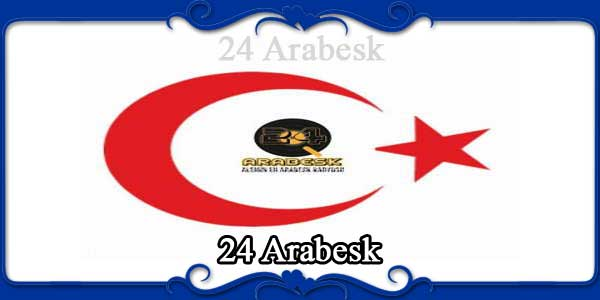 24 Arabesk