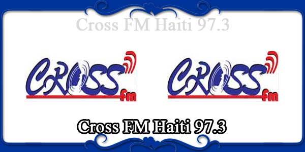 Cross FM Haiti 97.3