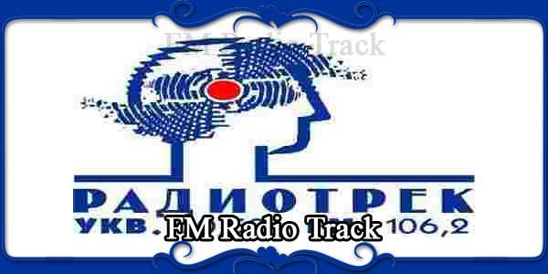 FM Radio Track