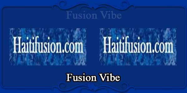 Fusion Vibe