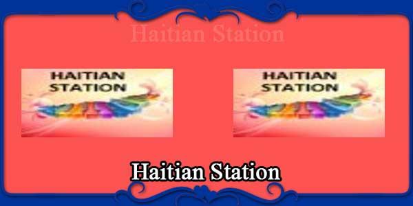 Haitian Station