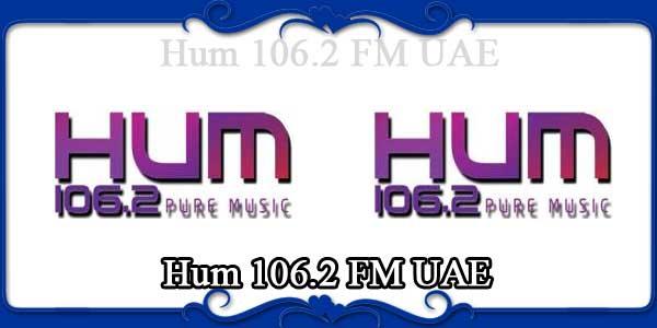 Hum 106.2 FM UAE
