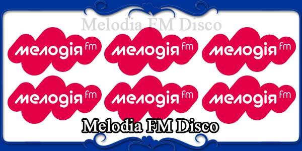 Melodia FM Disco