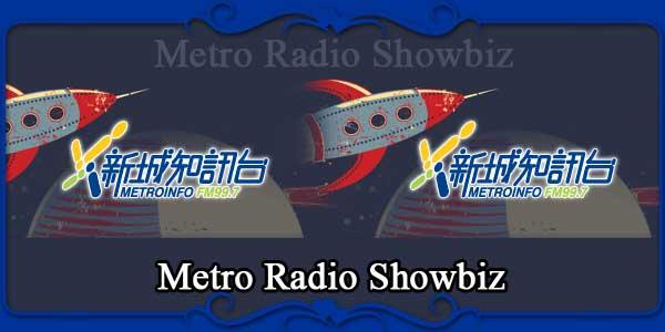 Metro Radio Showbiz