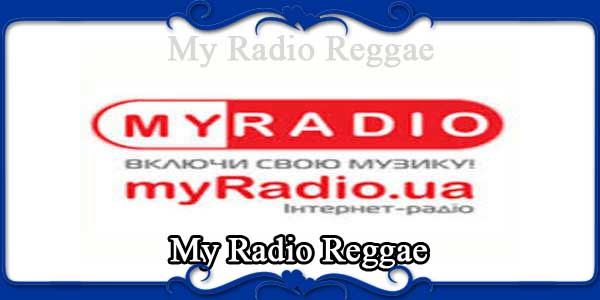 My Radio Reggae