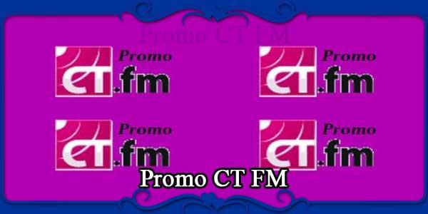 Promo CT FM