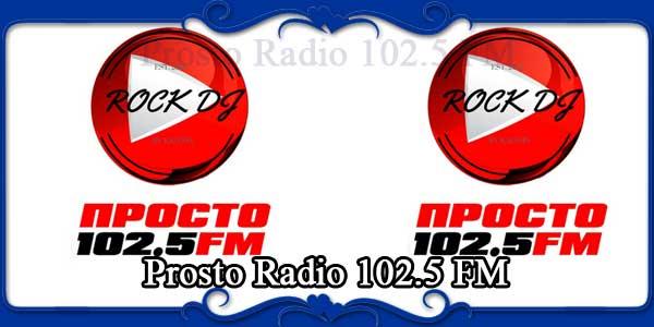 Prosto Radio 102.5 FM