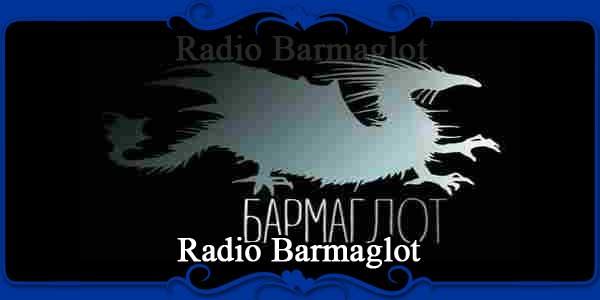 Radio Barmaglot