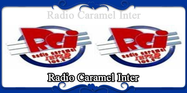 Radio Caramel Inter