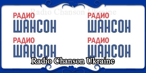 Radio Chanson Ukraine