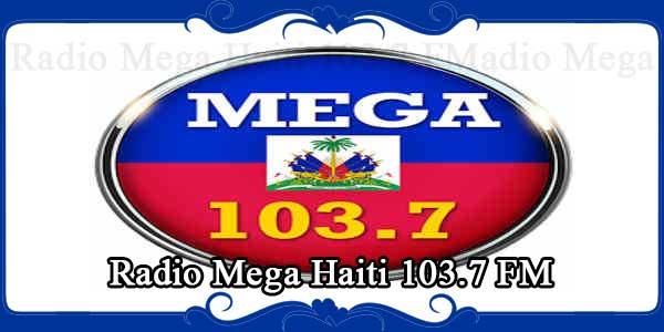 Radio Mega Haiti 103.7 FM