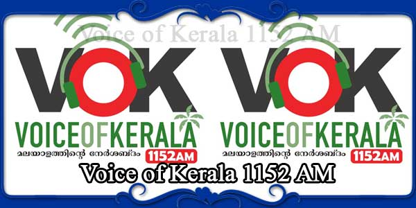Voice of Kerala 1152 AM