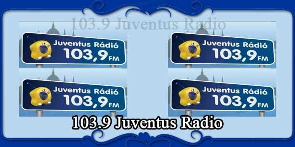 103.9 Juventus Radio