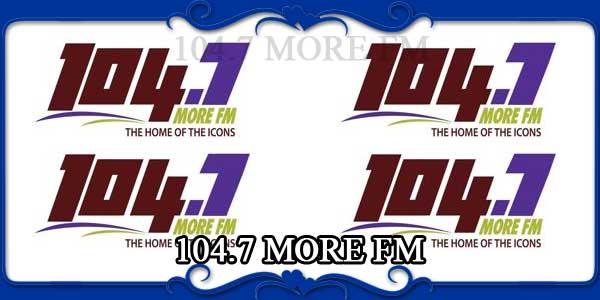 104.7 MORE FM