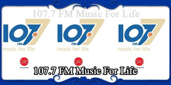 107.7 FM Music For Life