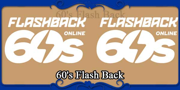60's Flash Back