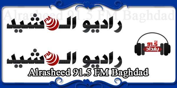 Alrasheed 91.5 FM Baghdad