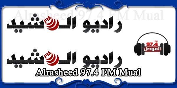 Alrasheed 97.4 FM Mual