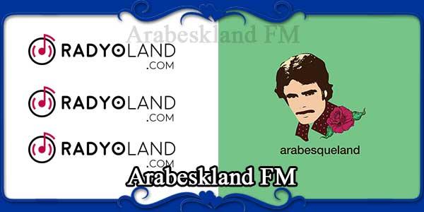 Arabeskland FM