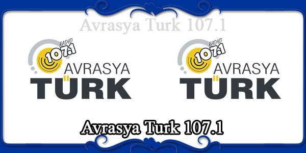 Avrasya Turk 107.1