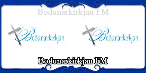 Bodunarkirkjan FM