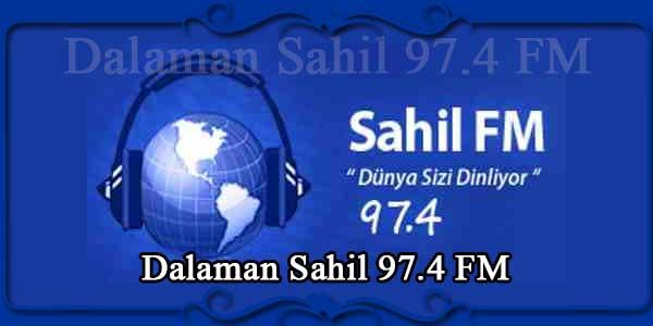 Dalaman Sahil 97.4 FM