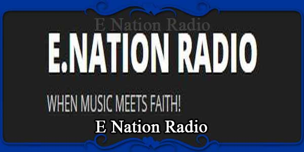 E Nation Radio