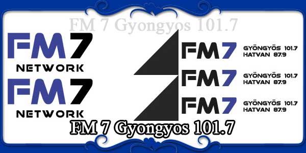 FM 7 Gyongyos 101.7