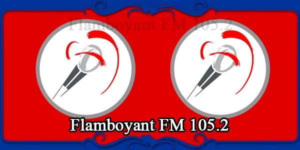 Flamboyant FM 105.2