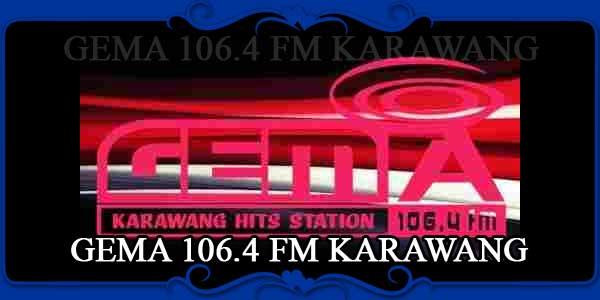 GEMA 106.4 FM KARAWANG