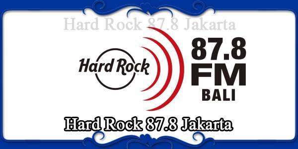 Hard Rock 87.8 Jakarta