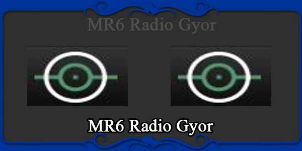 MR6 Radio Gyor