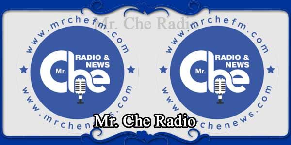 Mr. Che Radio
