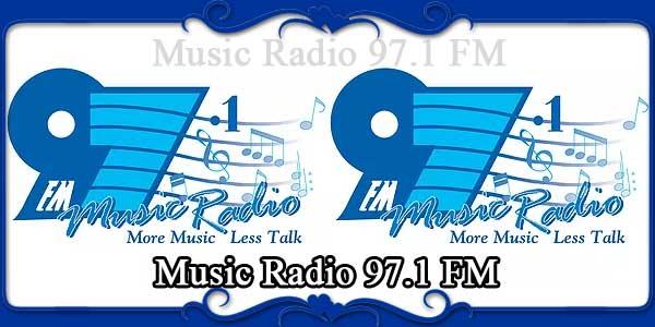 Music Radio 97.1 FM