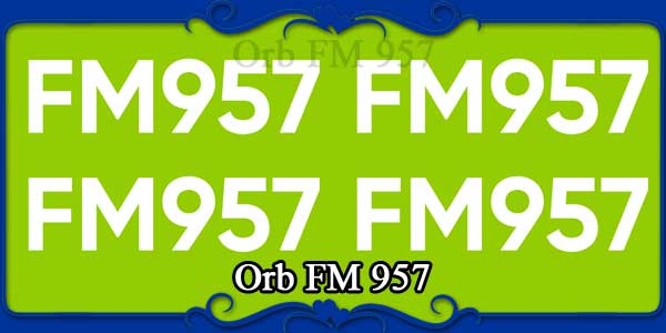 Orb FM 957