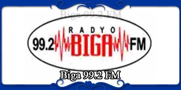 Biga 99.2 FM
