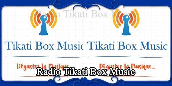 Radio Tikati Box Music
