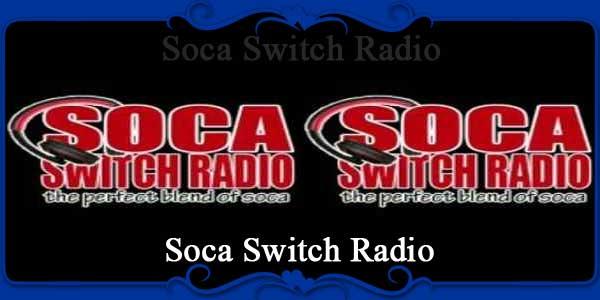 Soca Switch Radio