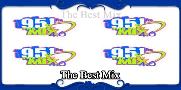 The Best Mix