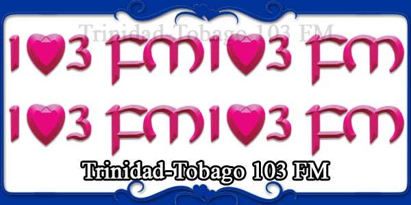 Trinidad-Tobago 103 FM